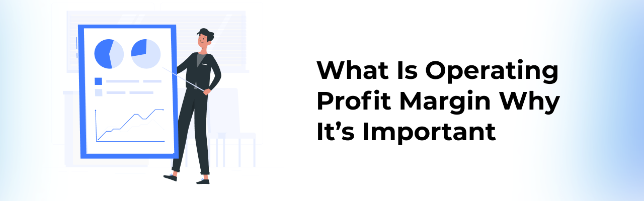 what-is-operating-profit-margin-therir-importance