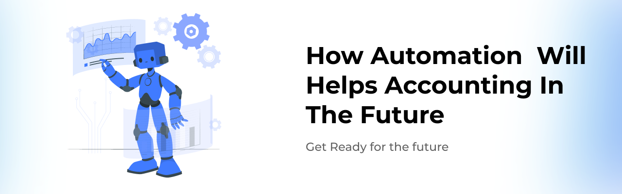 how-automation-technology-will-transform-accounting-in-the-future
