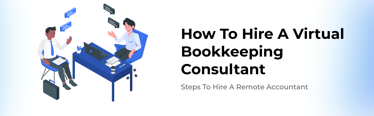 steps-to-hire-virtual-remote-bookkeeping-consultant-for-your-small-business