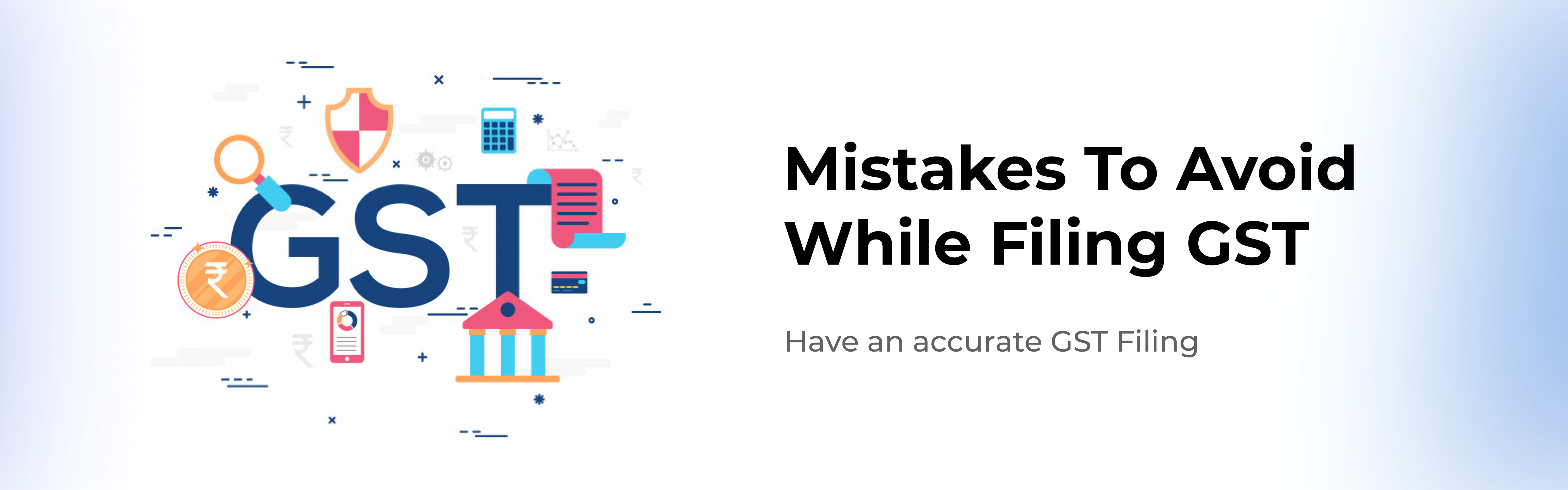10-accounting-mistakes-businesses-must-strictly-avoid-for-accurate-gst-filing