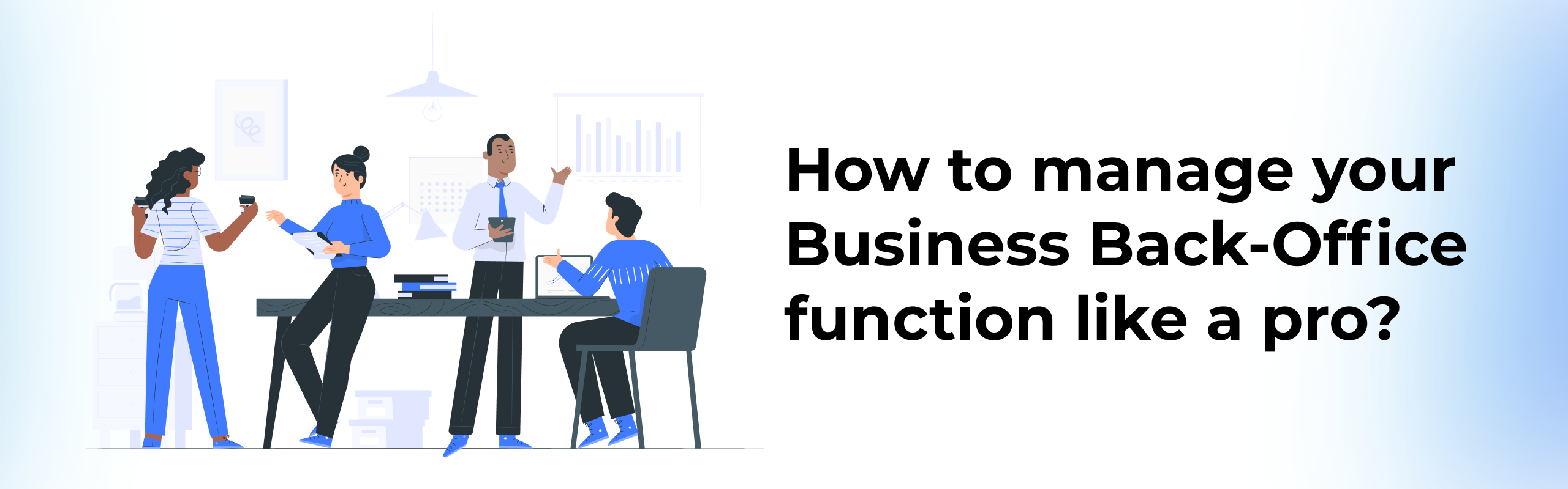 How to manage your Business Back-Office function like a pro