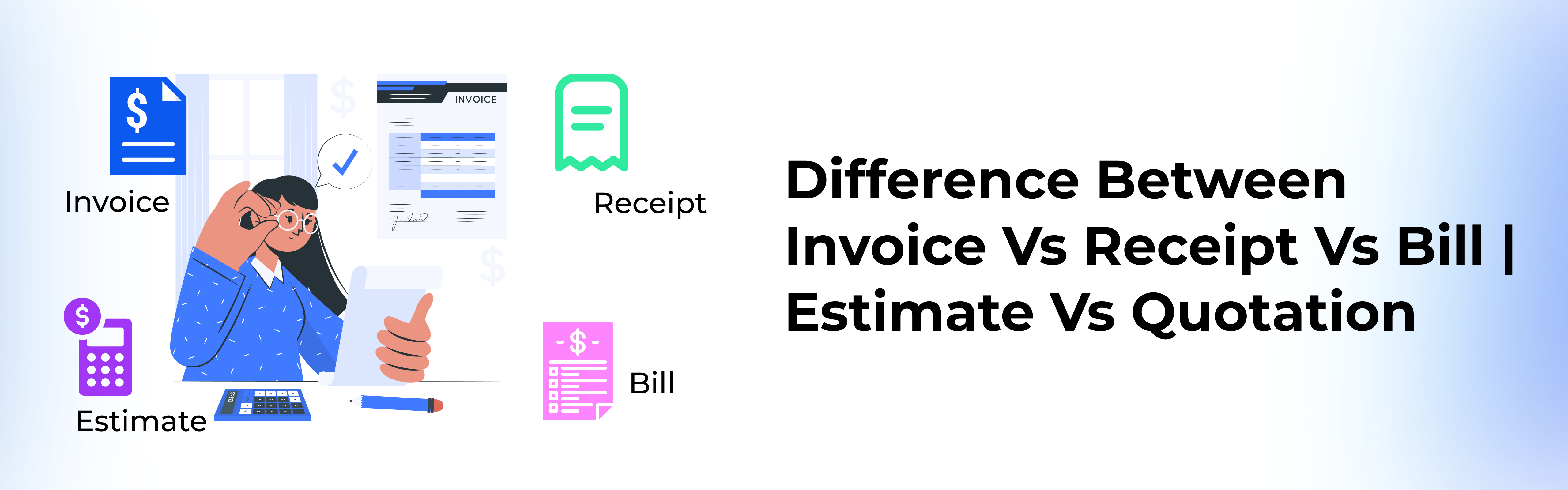 difference-between-invoice-receipt-bill-and-estimate-and-quote